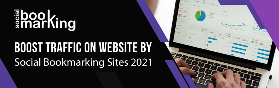 Boost traffic on website by Social Bookmarking Sites